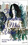 The Adventures of Miss Vulpe: A Coming of Age Story for Adults