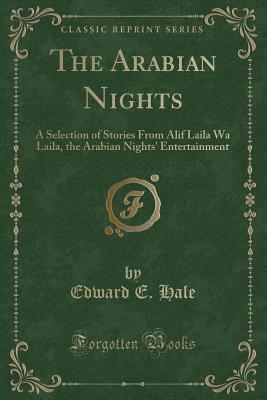 The Arabian Nights: A Selection of Stories from Alif Laila