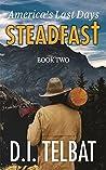 Steadfast 2: America's Last Days (The Steadfast Series 2)