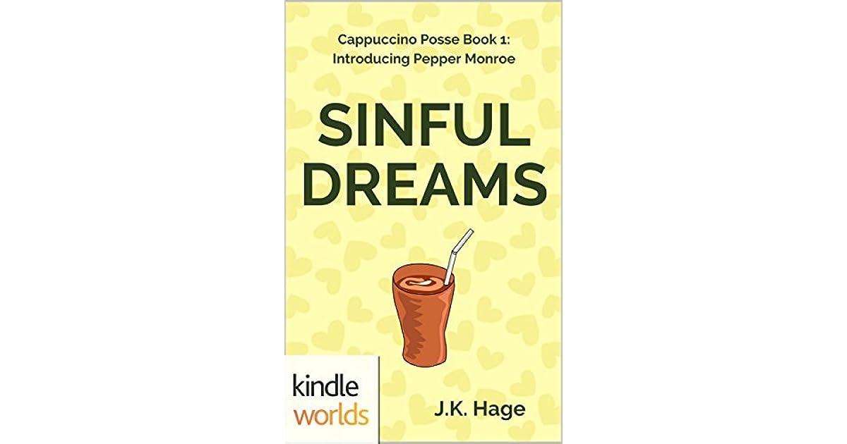 Sinful Dreams By JK Hage