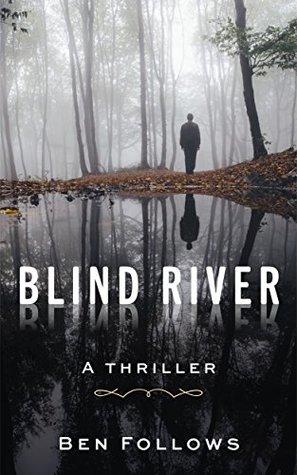 Blind River (Mackley & Lassiter, #1)