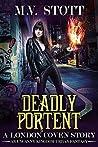 Deadly Portent (London Coven #3)