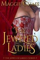 The Jeweled Ladies (The Jeweled Ladies, #1-5)