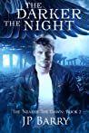 The Darker the Night (The Nearer the Dawn Saga, #2)