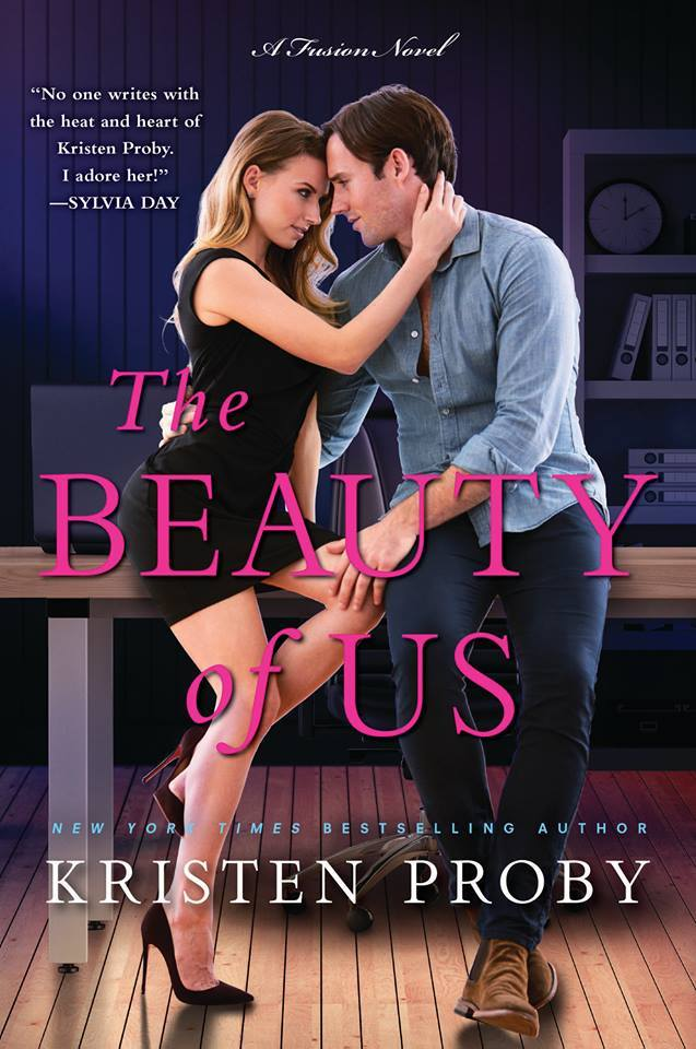 The Beauty of Us (Fusion #4) by Kristen Proby
