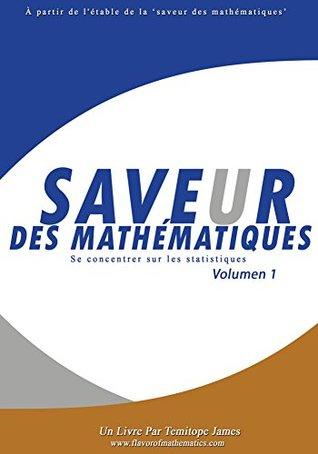 Se concentrer sur les Statistiques 1: Saveur des Mathematiques