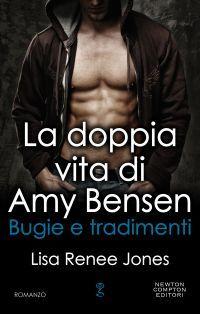 Bugie e tradimenti (La doppia vita di Amy Bensen #3)