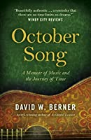 October Song: A Memoir of Music and the Journey of Time
