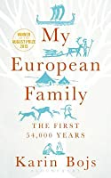 My European Family: A Genetic Adventure Across 54,000 Years