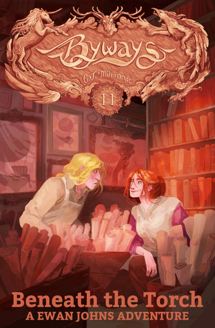 Beneath the Torch: A Ewan Johns Adventure (Byways, #11)