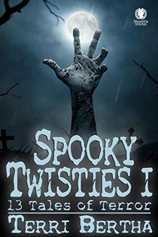 Spooky Twisties I: 13 Tales of Terror