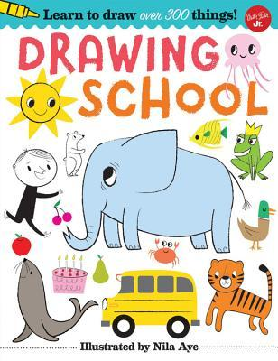 Drawing School Learn Over 500 Things To Draw Step By Step Drawing That S Easy And Fun By Walter Foster Creative Team