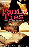 Family Ties (Morelli Family, #4)