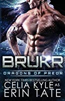 Brukr (Dragons of Preor, #8)