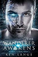 The Wanderer Awakens