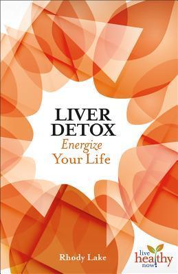 Liver Detox Energize Your LIfe