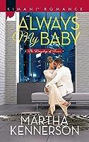 Always My Baby (Mills & Boon Kimani) (The Kingsleys of Texas, Book 1)