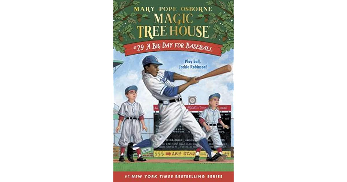 A Big Day For Baseball By Mary Pope Osborne