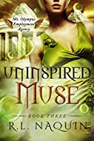Uninspired Muse (Mt. Olympus Employment Agency: Muse #3)