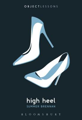 High Heel by Summer Brennan