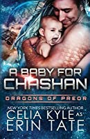 A Baby for Chashan (Dragons of Preor, #9)
