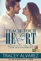 Teach Your Heart