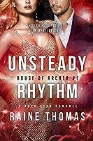 Unsteady Rhythm (House of Archer Book 2)