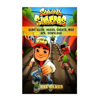 Subway Surfers Game Guide, Hacks, Cheats, Mod Apk, Download by HSE Games