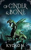 Of Cinder and Bone
