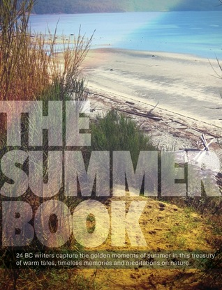 The Summer Book: A bright collection of creative non-fiction