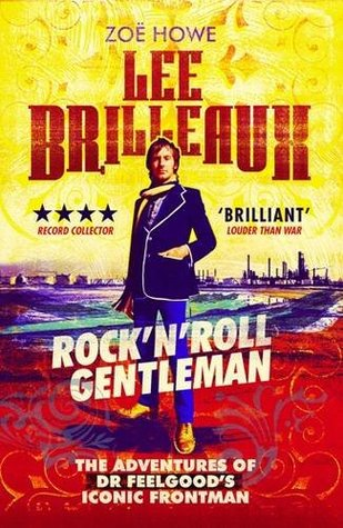 Lee Brilleaux: Rock 'n' Roll Gentleman