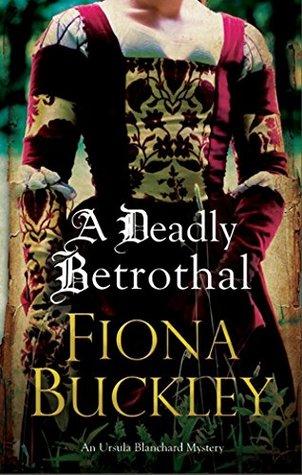 A Deadly Betrothal (Ursula Blanchard #15)