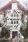 10 Year Reunion - Class of '63