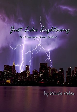 Just Like Lightning (The 5 Boroughs Series, #2)