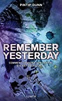 Remember Yesterday (Forget Tomorrow, #2)