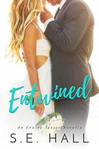 Entwined by S.E. Hall