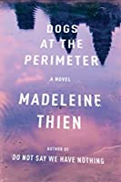 Dogs at the Perimeter: A Novel