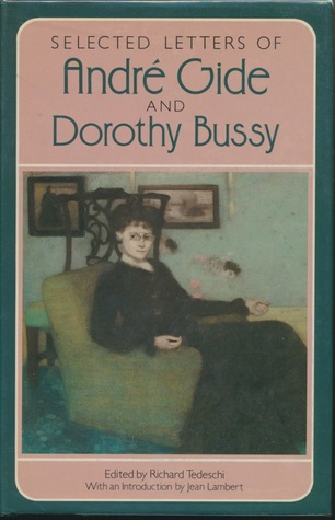 Selected Letters of André Gide & Dorothy Bussy