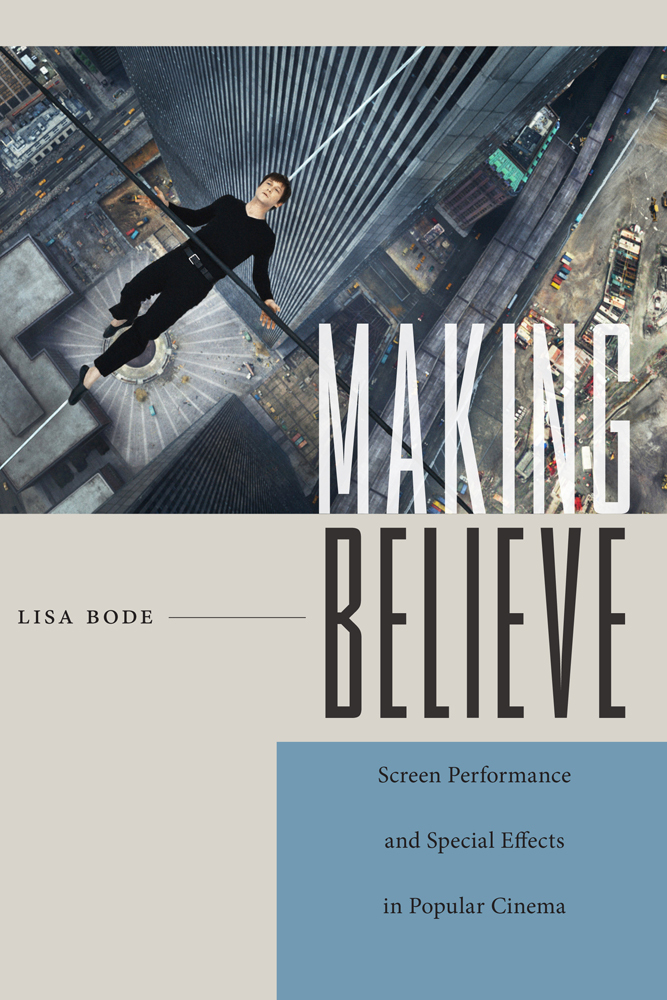 Making Believe  Screen Performance And