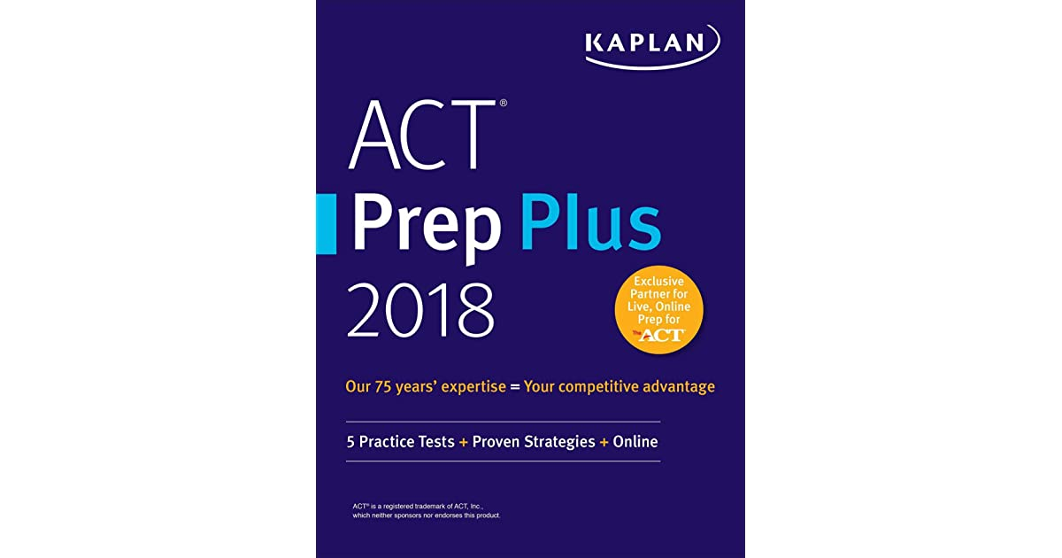 ACT Prep Plus 2018: 5 Practice Tests + Proven Strategies + Online by