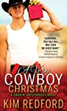 A Very Cowboy Christmas (Smokin' Hot Cowboys, #3)