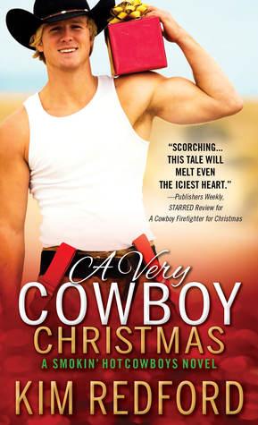 A Very Cowboy Christmas (Smokin' Hot Cowboys, #3)