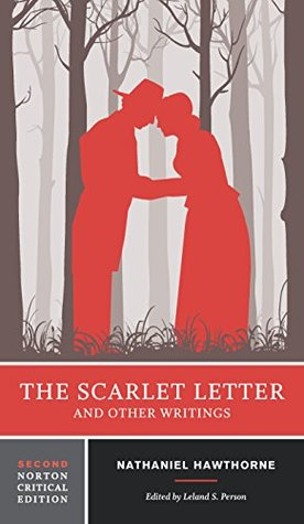 The Scarlet Letter And Other Writings Second Edition By Nathaniel