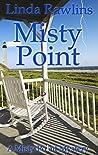 Misty Point (Misty Point Mystery #2)