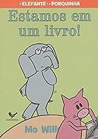 Estamos em um Livro - Serie O Elefante e a Porquinha