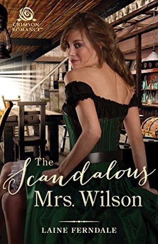 The Scandalous Mrs. Wilson (Fraser Springs Book 1)