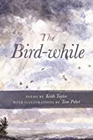 The Bird-while (Made in Michigan Writers Series)