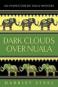 Dark Clouds Over Nuala (The Inspector de Silva Mysteries #2)