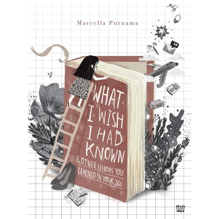 What I Wish I Had Known By Marcella Purnama