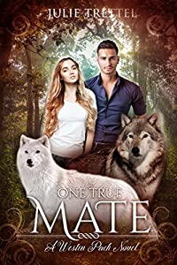 One True Mate (Westin Pack #1)
